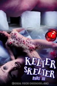 Sep 9,  – Kelter Skelter Part 3