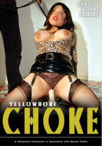 Yellowhore Movie Scene THREE-SOME – Choke – Tigerr Benson