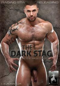 Raging Stallion – Stag Homme – The Dark Stag