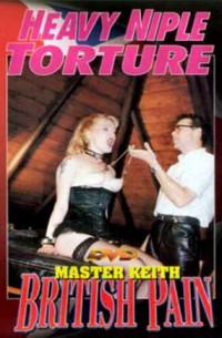 British Pain – Heavy Nipple Torture