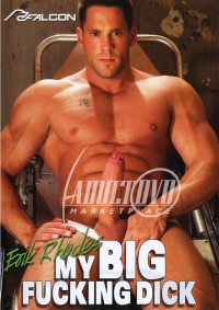 Falcon Studios – My Big Fucking Dick – Erik Rhodes