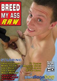 San Diego Boy Productions – Breed My Ass Raw