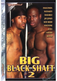 Big Black Shaft Vol. 2