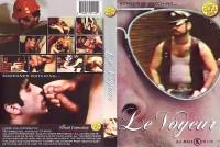 Le Voyeur (The Bareback Voyeur) – George Payne, Daniel Holt, Pete Connors (1982)