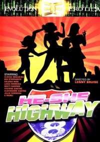 Evolution Erotica – He She Highway 8 (2008)