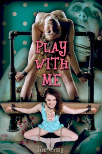 TopGrl – Apr 20, 2015	- Play With Me – Endza – Rain DeGrey