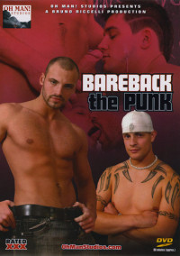 Bareback The Punk – Zack Hood, Aaron Tyler, Derek Livingston