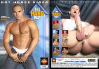 Hot House Entertainment – The Hard Way (2005)