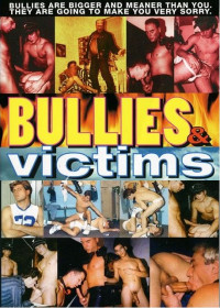 Bullies & Victims (Passive And Aggressive)