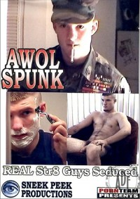 AWOL Spunk (Real Str Vol.8 Guys Seduced)