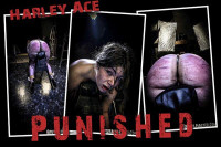 Harley Ace – Punished