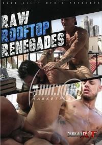 Dark Alley Media – Raw Rooftop Renegades