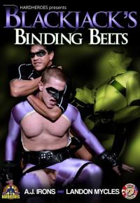 HardHeroes – BlackJack's Binding Belts – AJ Irons And Landon Mycles
