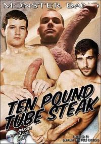 Ten Pound Tube Steak (Disc 1 – Feature)