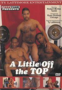 A Little Off The Top – Robert McVee, Ty Lattimore, Tankk