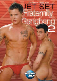 Jet Set Fraternity Gangbang Vol.2