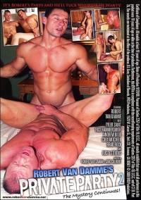 Private Party 2 (Robert Van Damme)