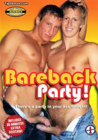 Amateur Bareback Party (Ass Breeding Party)
