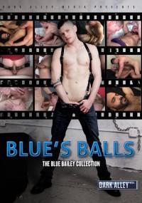Dark Alley Media – Blue's Balls – The Blue Bailey Collection 720p