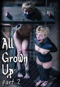 Elizabeth Thorn -All Grown Up Part 2