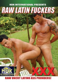 Raw Latin Fuckers (Raw Uncut Latino Ass Pounders) – Kaike Monteray, Roger Morales, Guto Sanchez