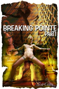 Odette Delacroix – Breaking Pointe Part 1