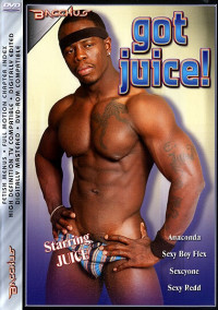 Black Got Juice Part 1 – Juice, Anaconda, Sexy Boy Flex