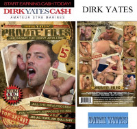 Dirk Yates' Private Files – Part 5