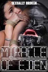 SexuallyBroken – Eden Sin – Miracle Of Eden
