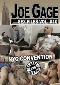 Joe Gage Sex Files Vol.10 – Nyc Convention