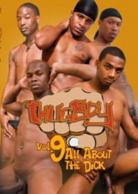 Thug Boy 9 – All About The Dick