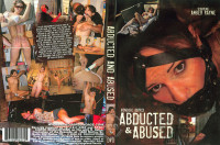 Abducted And Abused