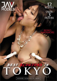 Best Blowjobs In Tokyo Vol.1