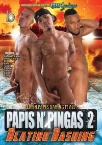 Papis N' Pingas 2 Blatino Bashing