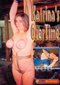 B&D Pleasures – Katrina's Overtime