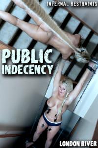 InfernalRestraints – London River – Public Indecency