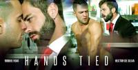 Men At Play – Hands Tied – Hector De Silva & Robbie Rojo