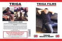 Triga Films – Triga's Rough & Ready (2015)