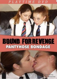 Bound For Revenge Pantyhose Bondage (2005)