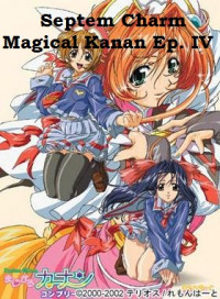 Septem Charm Magical Kanan Ep. IV