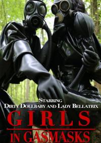 Girls In Gasmasks – HD 720p