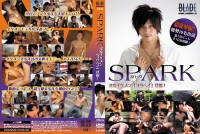 Blade Vol 5 – Spark – Spark – Part 1of2 – New Gay Asian Sex, Sexy Gays