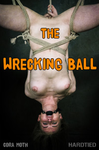 The Wrecking Ball – Cora Moth