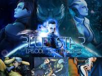Blue Star The Ship Epizod 2