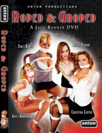 Roped And Groped (2006)