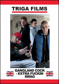Gangland Cock – Extra Fuckin' Swag
