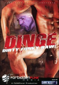 Dinge – Dirty Funky Raw (2010, Forbidden Funk Media, Dark Alley Media)