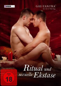 The Tantra Ritual Gay-Tantra – Ritual And Sexual   (2013)