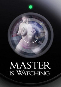Electra Rayne – Master Is Watching ,HD 720p