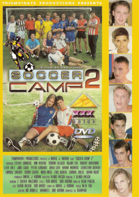 Soccer Camp Vol. 2 – Tommy DeLuca, Steeve Sanders, Ray Renfro